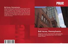Bookcover of Bell Acres, Pennsylvania