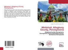 Bookcover of Whitehall, Allegheny County, Pennsylvania