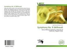 Bookcover of Symphony No. 8 (Milhaud)