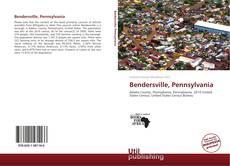 Bookcover of Bendersville, Pennsylvania