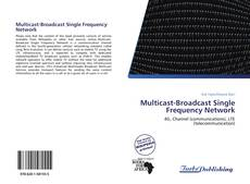 Bookcover of Multicast-Broadcast Single Frequency Network