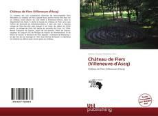 Capa do livro de Château de Flers (Villeneuve-d'Ascq)