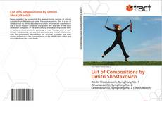 Bookcover of List of Compositions by Dmitri Shostakovich