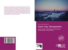 Bookcover of Evans City, Pennsylvania