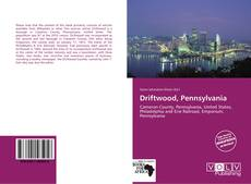 Bookcover of Driftwood, Pennsylvania