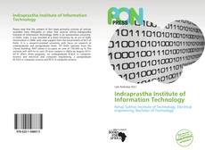Bookcover of Indraprastha Institute of Information Technology