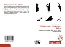 Bookcover of Schliesse mir die Augen beide