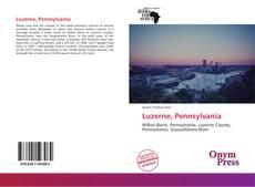 Bookcover of Luzerne, Pennsylvania
