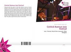 Portada del libro de Central Avenue Jazz Festival