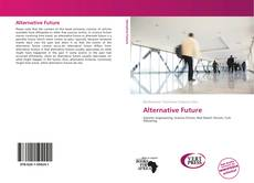 Bookcover of Alternative Future