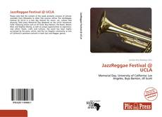 Bookcover of JazzReggae Festival @ UCLA