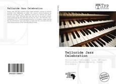 Capa do livro de Telluride Jazz Celebration