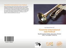 Bookcover of Yosemite International Jazz Festival