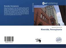 Bookcover of Riverside, Pennsylvania