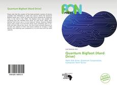 Bookcover of Quantum Bigfoot (Hard Drive)