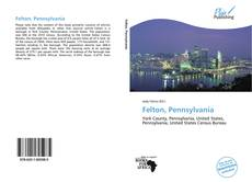 Bookcover of Felton, Pennsylvania