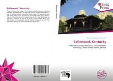 Borítókép a  Bellewood, Kentucky - hoz