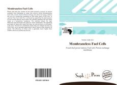 Bookcover of Membraneless Fuel Cells