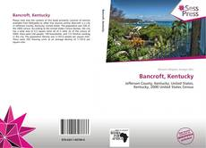 Bookcover of Bancroft, Kentucky