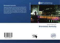 Bookcover of Briarwood, Kentucky