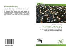 Bookcover of Fairmeade, Kentucky