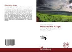 Bookcover of Münchwilen, Aargau