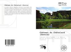 Обложка Château du Châtelard (Savoie)