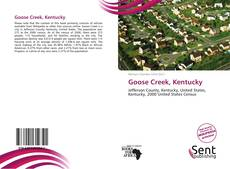 Bookcover of Goose Creek, Kentucky