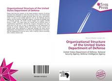 Portada del libro de Organizational Structure of the United States Department of Defense