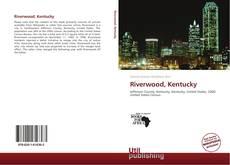 Borítókép a  Riverwood, Kentucky - hoz