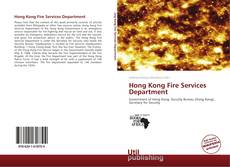Bookcover of Hong Kong Fire Services Department