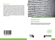 Bookcover of ACE Centre