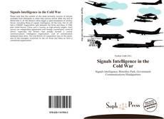 Copertina di Signals Intelligence in the Cold War