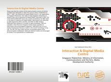 Bookcover of Interactive & Digital Media Centre