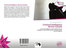 Bookcover of Criminal Intelligence Service Canada