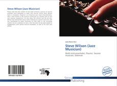 Обложка Steve Wilson (Jazz Musician)