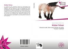 Borítókép a  Kisber Felver - hoz