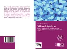 Bookcover of William B. Black, Jr.