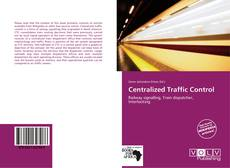 Bookcover of Centralized Traffic Control