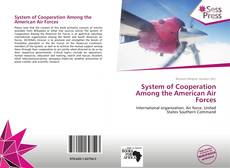 Buchcover von System of Cooperation Among the American Air Forces