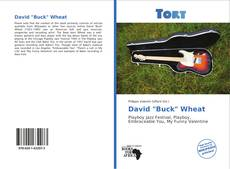 "Bookcover of David ""Buck"" Wheat"