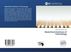 Bookcover of Waterford Institute of Technology