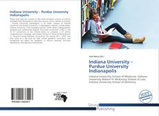 Bookcover of Indiana University – Purdue University Indianapolis