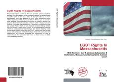 Bookcover of LGBT Rights In Massachusetts