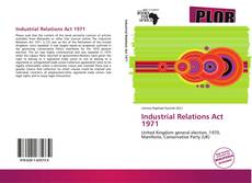 Bookcover of Industrial Relations Act 1971