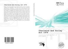 Buchcover von Charlwood And Horley Act 1974