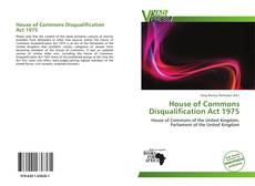 Copertina di House of Commons Disqualification Act 1975
