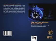 Bookcover of Marcus Nanotechnology Research Center