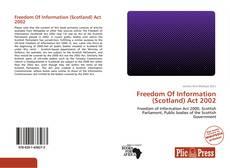 Borítókép a  Freedom Of Information (Scotland) Act 2002 - hoz