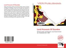 Bookcover of Lord Provosts Of Dundee